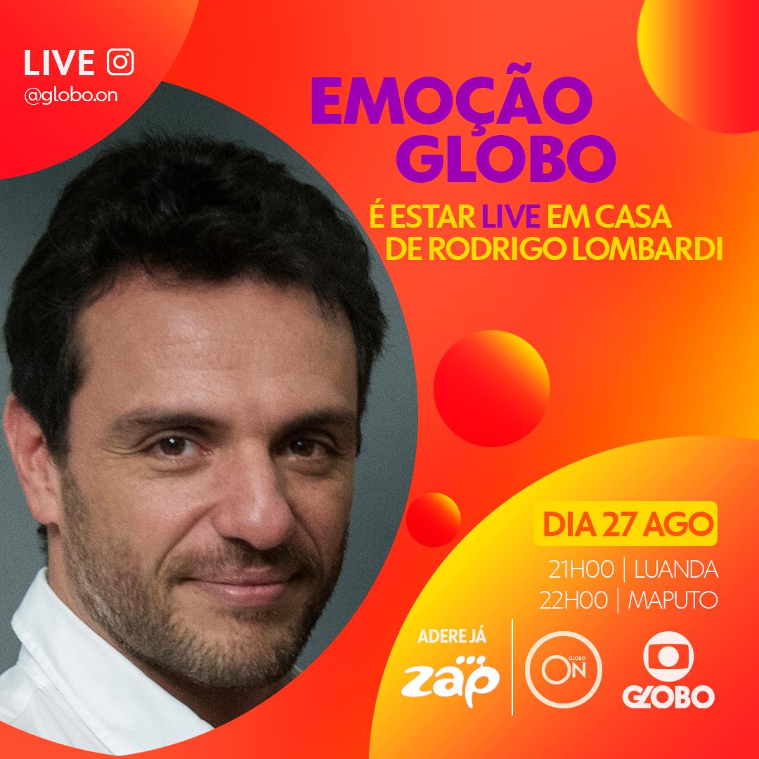 'Emoção Globo' é estar LIVE em casa de Rodrigo Lombardi