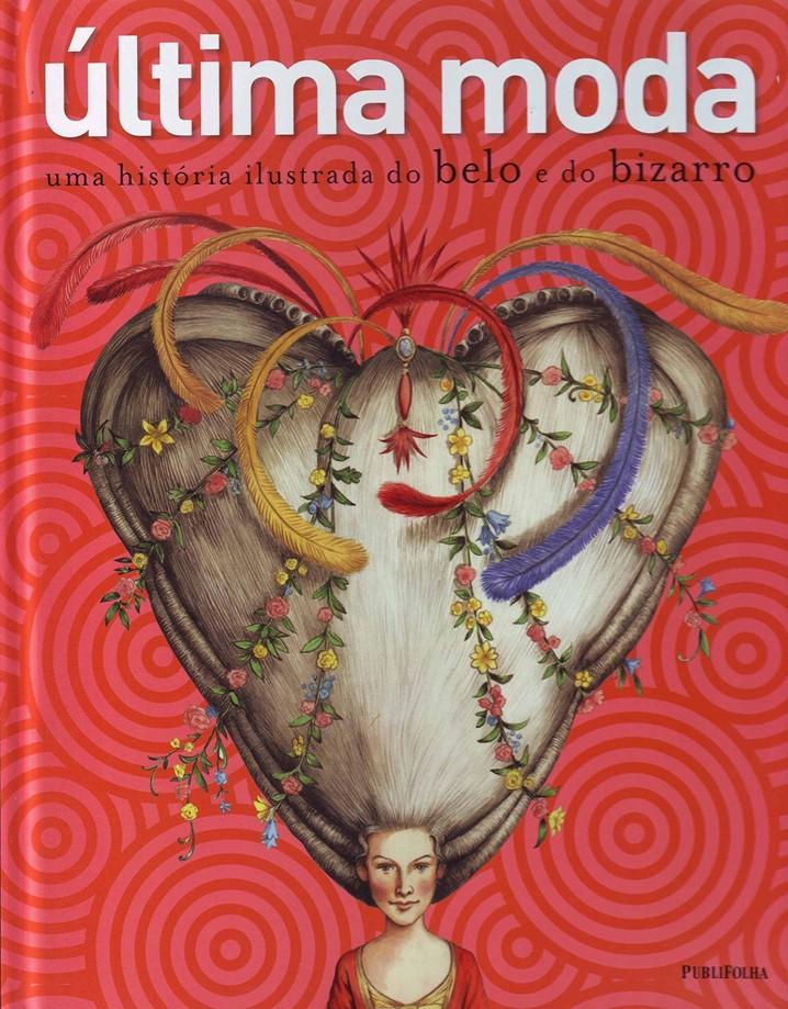 """Top Leitura: """"Última moda"""", de Barbara Cox e Carolyn Sally Jones"""