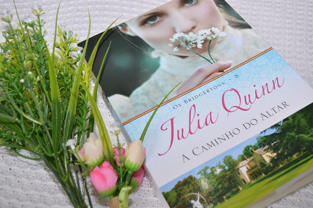 """Top Leitura: """"A caminho do altar"""", de Julia Quinn"""