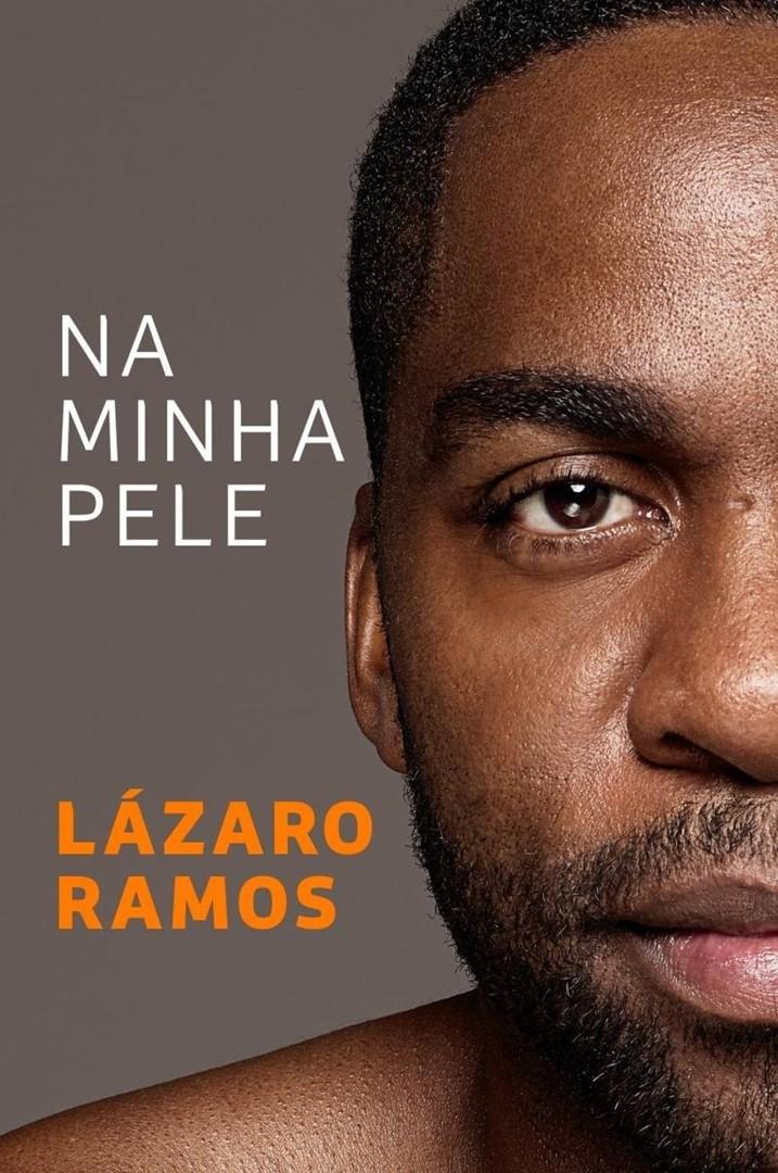 """Top Leitura: """"Na minha pele"""", de Lázaro Ramos"""